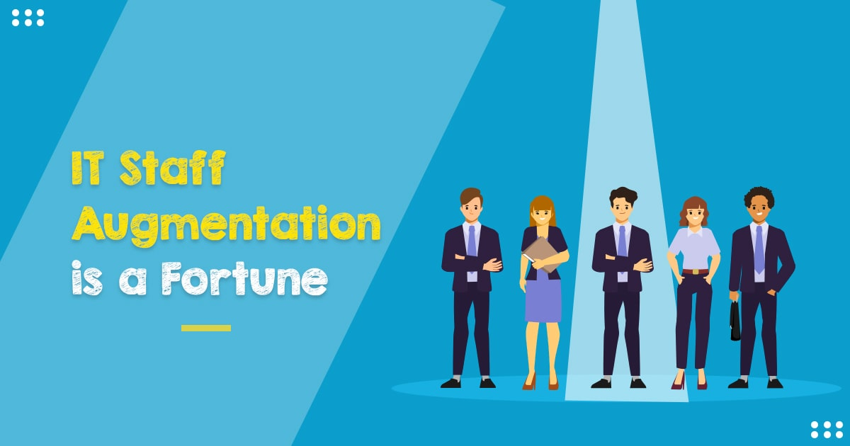What is IT Staff Augmentation Services? A Guide in 2022