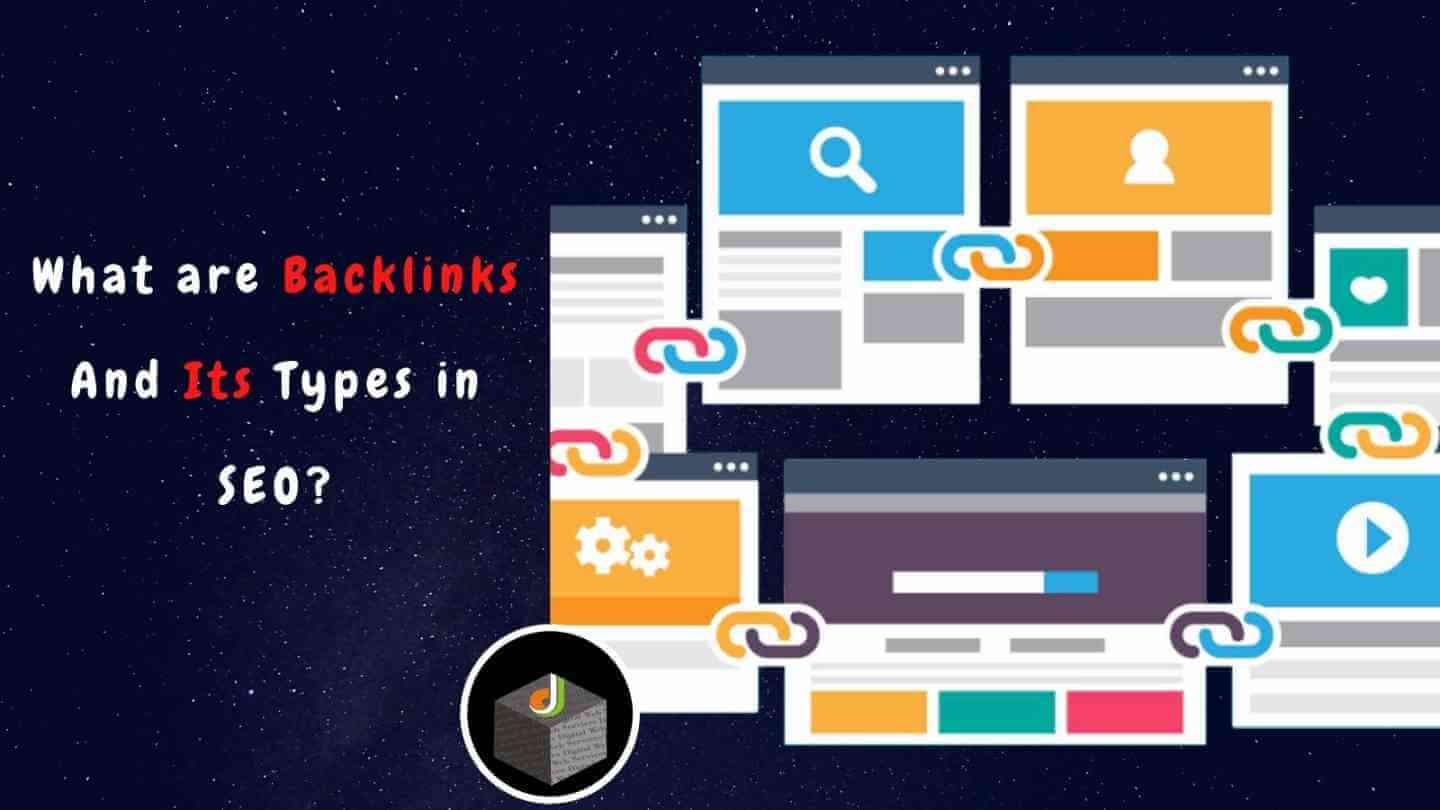 What are Backlinks in SEO and Its Types? - Digital Web Services