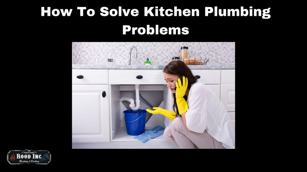 How To Solve Kitchen Plumbing Problems