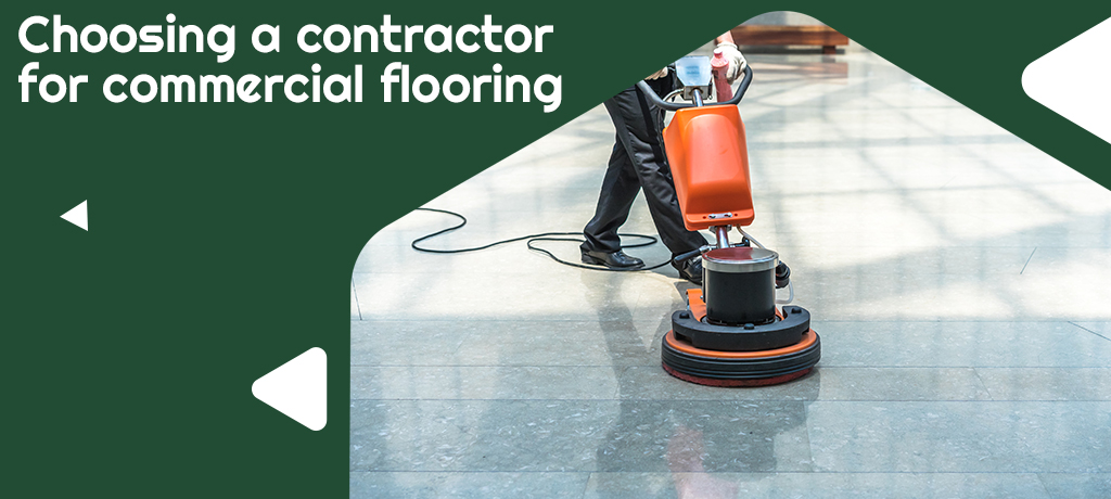 Choosing a contractor for commercial flooring