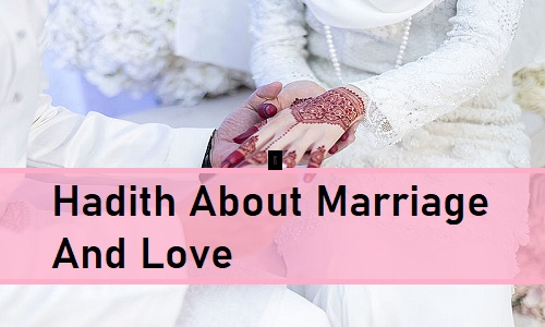 Hadith On Marriage And Love - Quranic Wazifa for Love Before Marriage
