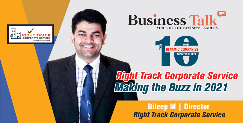 Right Track Corporate Service Making the Buzz in 2021.